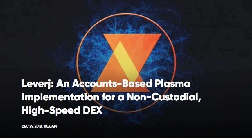 Leverj: An Accounts-Based Plasma Implementation for a Non-Custodial, High-Speed DEX